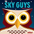 The Sky Guys (Mibo® Board Books)