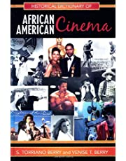 Historical Dictionary of African American Cinema (Volume 12)