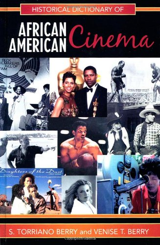 Search : Historical Dictionary of African American Cinema (Historical Dictionaries of Literature and the Arts)
