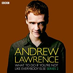 Andrew Lawrence: What To Do If You're Not Like Everbody Else Series 2
