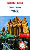 Insight Guides Great Breaks York (Travel Guide with Free eBook) (Insight Great Breaks)