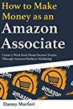 How to Sell Affiliate Products and Earn Huge Passive Income Through Amazon Associates ProgramCreate your own new source of income with or without business experience.- NO HUGE CAPITAL REQUIRED ($30 IS ENOUGH!)- NO TECHNICAL KNOWLEDGE NEEDED- ...