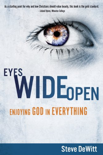 Eyes Wide Open: Enjoying God in Everything