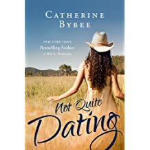 Not Quite Dating (Not Quite Series Book 1)
