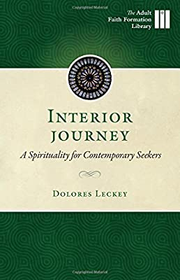 Interior Journey: A Spirituality for Contemporary Seekers (Adult Faith Formation Library)