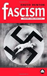 Fascism: Theory and Practice (Politics & Political Theory)