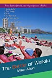 The Battle of Waikiki, Mike Allen, 0595458793
