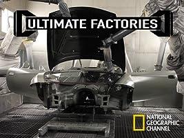 Ultimate Factories Season 1