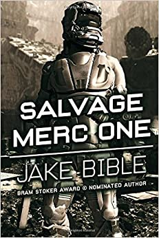 Salvage Merc One by Jake Bible (2016-01-25)