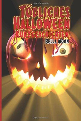 Toedliches Halloween - Kurzgeschichten (German Edition)]()