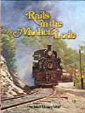 Rails in the Mother Lode, Adolf H. Wolf, 0933506015