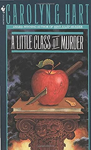 A Little Class on Murder (Death on Demand Mysteries, No. 5) (Carolyn Hart Death On Demand)
