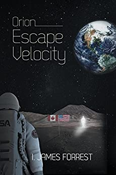 Orion: Escape Velocity by [Forrest, I. James]