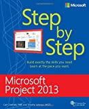 Microsoft® Project 2013, Carl Chatfield and Timothy Johnson, 0735669112