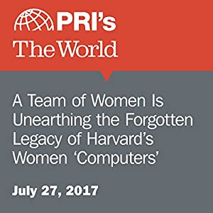 A Team of Women Is Unearthing the Forgotten Legacy of Harvard's Women 'Computers'