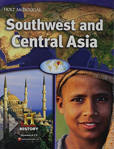 World Geography: Southwest and Central Asia
