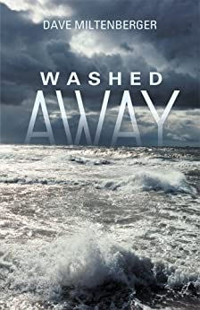 Washed Away by [Dave Miltenberger]