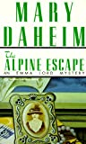 Front cover for the book The Alpine Escape by Mary Daheim