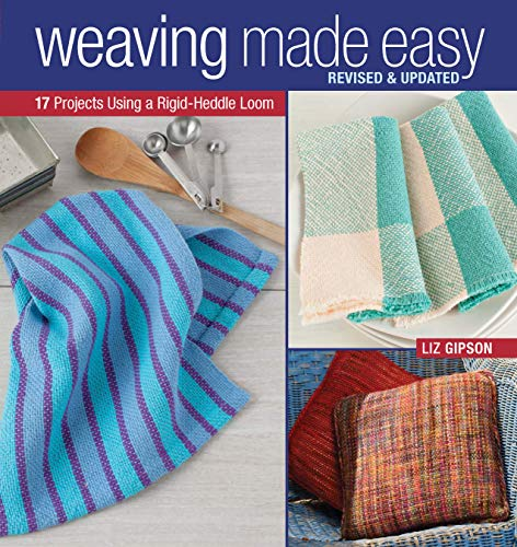 Weaving Made Easy: 17 Projects Using a Simple Loom (Weaving Techniques Paper)