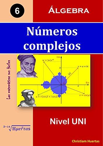 Descargar Libro Números Complejos: Álgebra Christiam Manuel Huertas Ramírez