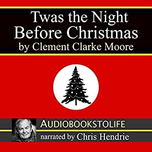 'Twas the Night Before Christmas Audiobook