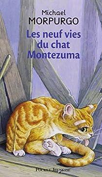 Les neuf vies du chat Montezuma par Morpurgo