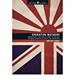 img - for [(Operation Matador: Military Classics)] [Author: Ong Chit Chung] published on (August, 2011) book / textbook / text book