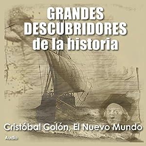 Cristobal Colón: El nuevo mundo [Christopher Columbus: The New World] Audiobook