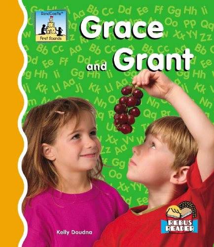 Read Online Grace and Grant (First Sounds) pdf epub