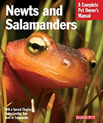 Newts and Salamanders: Complete Pet Owner's Manual (Barron's Complete Pet Owner's Manuals)