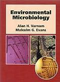 Environmental Microbiology, Varnam, Alan H., 155581218X