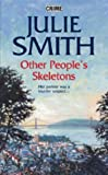 Other People's Skeletons