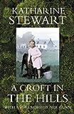 Croft in the Hills, Katherine Stewart, 1841830852