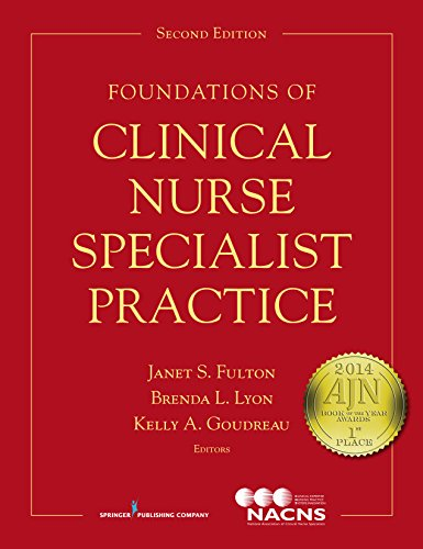 Foundations of Clinical Nurse Specialist Practice, Second Edition Pdf