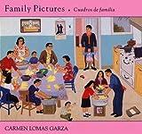 Family Pictures (Cuadros de Familia), Carmen Lomas Garza, 0892390506