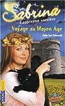 Sabrina l'apprentie sorcière, Tome 27 : Voyage au Moyen Age par Dubowski
