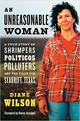 >>READ>> An Unreasonable Woman: A True Story Of Shrimpers, Politicos, Polluters, And The Fight For Seadrift, Texas. calidad Housing indico traffic coupled
