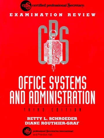 CPS Examination Review Office Systems and Administration