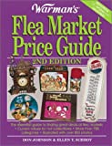 Warman's Flea Market Price Guide, Ellen T. Schroy and Don Johnson, 0873492463