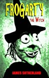 img - for Frogarty the Witch book / textbook / text book