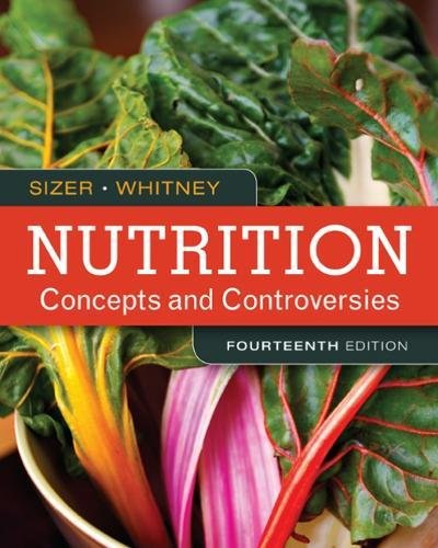 Nutrition: Concepts and Controversies -  Standalone (Nutrition)