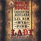 Lady Marmalade: Moulin Rouge