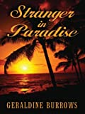 Stranger in Paradise, Geraldine Burrows, 1594140251