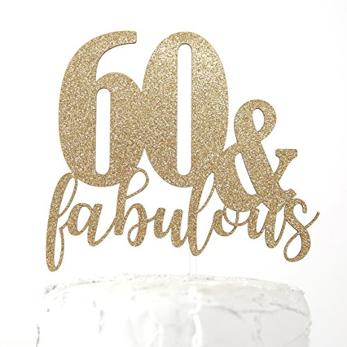 Cake 60th Birthday (NANASUKO 60th Birthday Cake Topper - 60 & fabulous - Premium quality Made in USA)