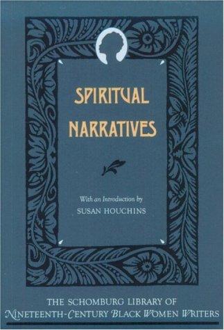 Books : Spiritual Narratives (The Schomburg Library of Nineteenth-Century Black Women Writers)