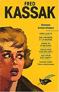 Kassak Fred - L'Intégrale, tome 2 par Fred Kassak