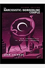 The Narcissistic / Borderline Couple: New Approaches to Marital Therapy Kindle Edition
