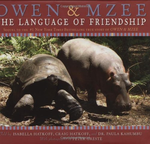 Owen & Mzee: Language Of Friendship by Scholastic Press