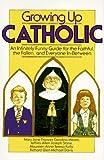 Growing up Catholic, Richard Davis and Jeffrey Stone, 0385192401