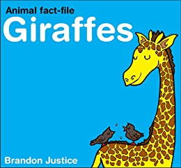 Giraffes - Animal Fact Files (ages 3 and up)